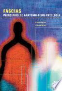 FASCIAS. Principios de anatomo-fisio-patología