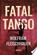 Fatal Tango