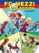 FC Mezzi - La colección