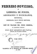 Febrero novisimo, ó Libreria de jueces, abogados, escribanos y medicos legalistas, 6