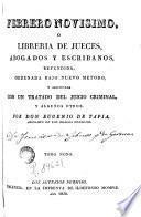 Febrero novisimo, ó Libreria de jueces, abogados, escribanos y medicos legalistas, 9