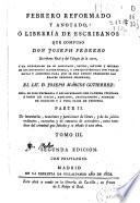 Febrero reformado y anotado, ó Librería de escribanos