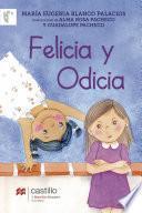 Felicia y Odicia