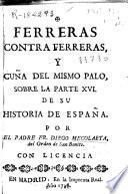 Ferreras contra Ferreras, y cuña del mismo palo sobre la parte XVI de su Historia de España