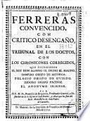 Ferreras convencido con critico desengaño en el tribunal de los doctos
