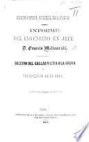 Ferro-Carril Central Trasandino. Informe del Ingeniero en Jefe D. E. M. Seccione del Callao y Lima a la Oroya y presupuesto de la obra