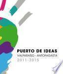 Festival Puerto de Ideas 2011-2015