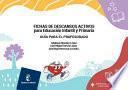Fichas de descansos activos para Educación Infantil y Primaria. Guía para el profesorado
