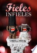 Fieles Infieles