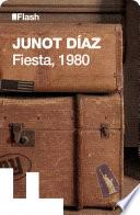 Fiesta, 1980 (Flash Relatos)