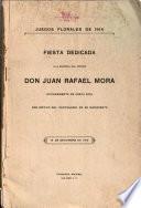 Fiesta dedicada a la memoria del prócer Don Juan Rafael Mora, ex-presidente de Costa Rica