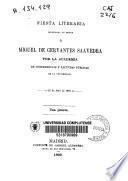 Fiesta literaria celebrada en honor de Miguel de Cervantes Saavedra por la Academia de Conferencia y Lecturas Públicas de la Universidad [de Madrid]