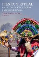 Fiesta y ritual en la tradición popular latinoamericana