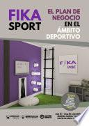 Fika Sport. El plan de negocio en el ámbito deportivo