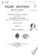 Filipe (sic.) segundo, Rey de España