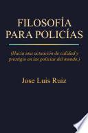 FILOSOFÍA PARA POLICÍAS