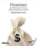 Finanzas: Vestidas por unos y alborotadas por otros