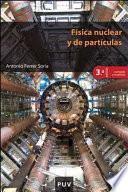 Física nuclear y de partículas, 3ª ed.