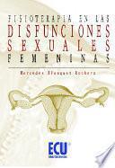 Fisioterapia en las disfunciones sexuales femeninas