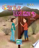 Flor de Liz, Luz of my heart