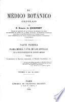 Flora médica y ůtil de las Antillas y de la parte correspondiente del Continente Americano. 2 v. in 1