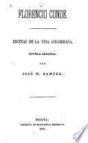 Florencio Conde, escenas de la vida Columbiana