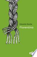 Florentina (Caballo de Troya 2018, 3)