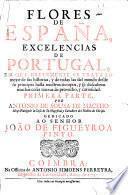 Flores de España, excelencias de Portugal ... Primera parte