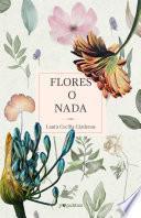 Flores o nada
