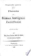 Floresta de Rimas Antiguas Castellanas. Ordenada por Don. J. N. Böhl de Faber