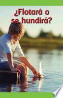 ¿Flotará o se hundirá? (Will It Float or Sink?)