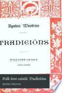 Folk-lore catalá: Tradicións