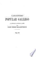 Folk-lore español: Cancionero popular gallego y en particular de la provincia de la Coruña, por José Pérez Ballesteros. t.III