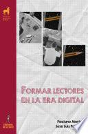 Formar lectores en la era digital