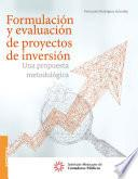 Formulación y evaluación de proyectos de inversión.