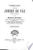 Formulario de procedimientos en materia civil y criminal, para los jueces de paz