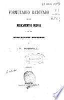 Formulario razonado de los medicamentos nuevos y de las medicaciones modernas
