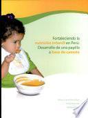 Fortaleciendo la nutricion infantil en Peru: Desarrollo de una papilla a base de camote