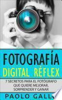 Fotografía Digital Réflex