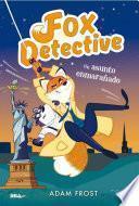 Fox detective 3. Un asunto enmarañado