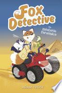 Fox Detective#6. Un misterio faraónico