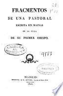 Fracmentos de una pastoral escrita en Mainas en la fuga de su primer Obispo