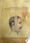 Fragmentos de la Historia de la Salud en la Argentina Rural