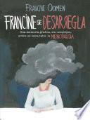 Francine se desarregla