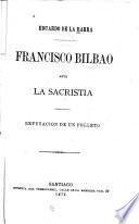 Francisco Bilbao ante la sacristia