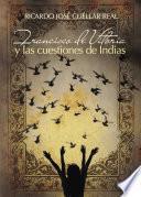Francisco de Vitoria y las cuestiones de Indias
