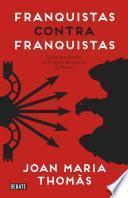 Franquistas contra franquistas