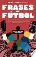 Frases de fútbol. Edición 10o aniversario