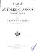 Frases de los autores clásicos españoles