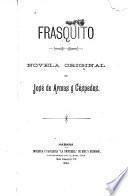 Frasquito, novela original de José de Armas y Céspedes